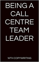 Being a Call Centre Team Leader